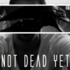 NOT DEAD YET - after 40 it's all downhill