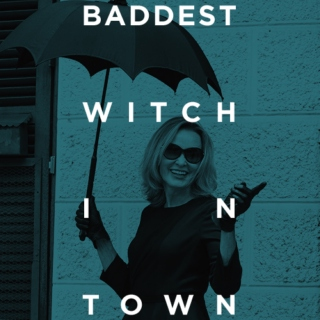 baddest witch in town