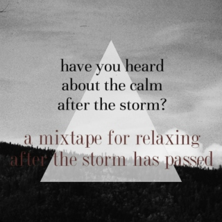 relax after the storm