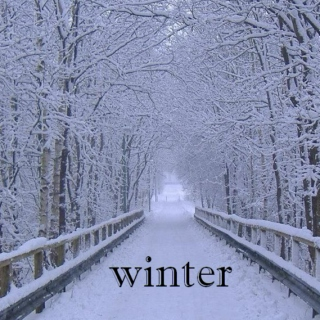 winter (nothing burns like the cold)