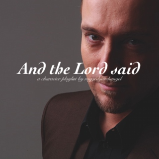 And the Lord said