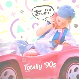 TOTALLY☺90s 3