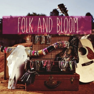 Folk & Bloom