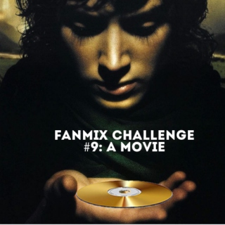 15 days of fanmixes - a movie