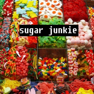 we're all sugar junkies