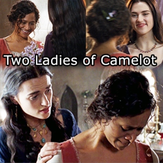 Two Ladies of Camelot