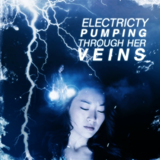 electricity pumping through her veins