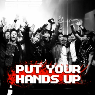 Put Your Hands Up