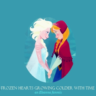 frozen hearts growing colder with time