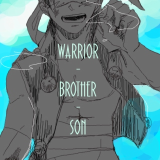 Warrior, Brother, Son