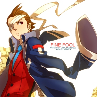 FINE FOOL [an apollo justice fst]