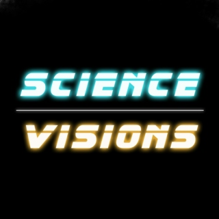 Science and Visions
