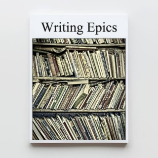 Writing Epics