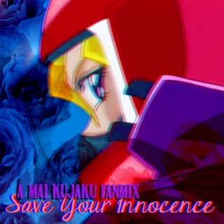 「♛ —▐ ⋮ SAVE YOUR INNOCENCE」