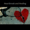 Heartbreak and Healing