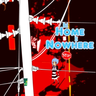 But Home is Nowhere
