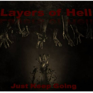 Layers of Hell: Just Keep Going