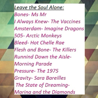 Leave the soul alone