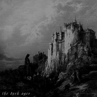The Dark Ages, Vol 1. Dungeon Synth