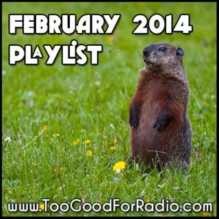 February 2014 Playlist (66 New Downloads)