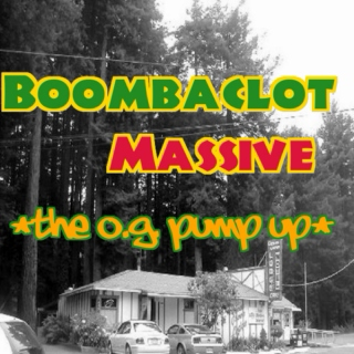 Boombaclot Massive (The Ocean Grove pump up)