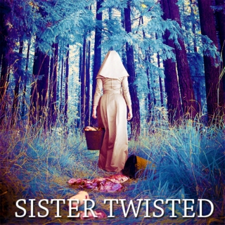 Sister Twisted