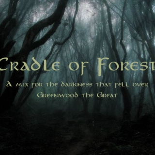Cradle of Forest