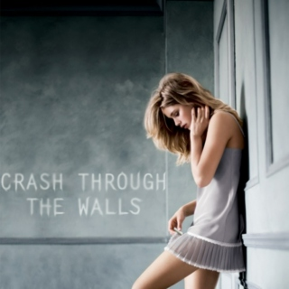 Crash Through The Walls