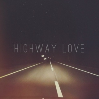 highway love