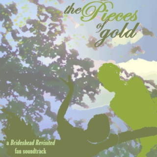 The Pieces of Gold (Brideshead Revisited fanmix)