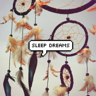 sleep dreams