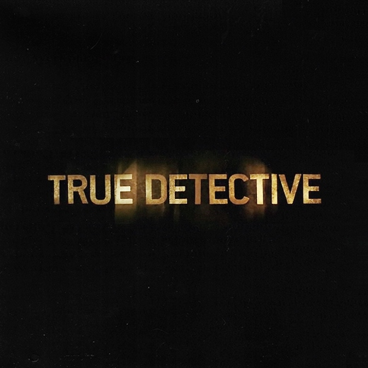 True Detective Soundtrack (S1)
