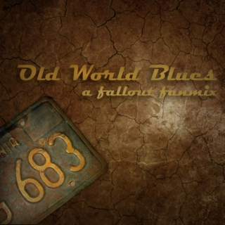 Old World Blues