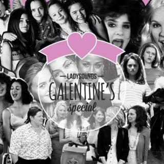 LADYSOUNDS: GALENTINE'S DAY SPECIAL (13 FEBRUARY 2014)