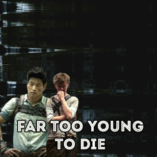 far too young to die: a newt/minho mix