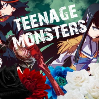 TEENAGE MONSTERS