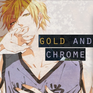 gold and chrome