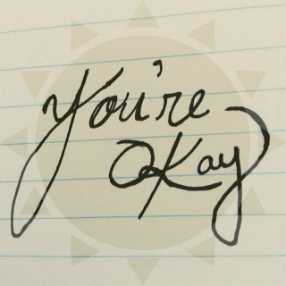 you're okay