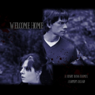 Welcome Home - Henry Dunn