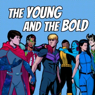 The Young and the Bold