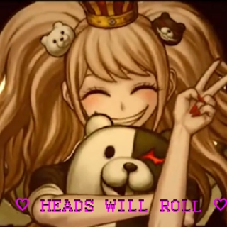 ♡ HEADS WILL ROLL ♡