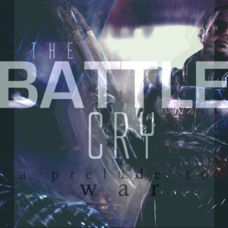 THE BATTLE CRY: a prelude to war