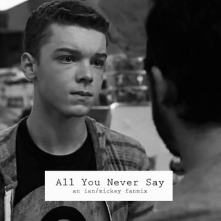 All You Never Say