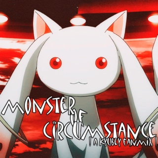 Monster of Circumstance