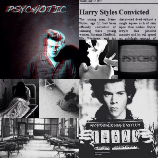 Psychotic (Harry Styles fanfiction)