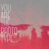 You Are the Prototype