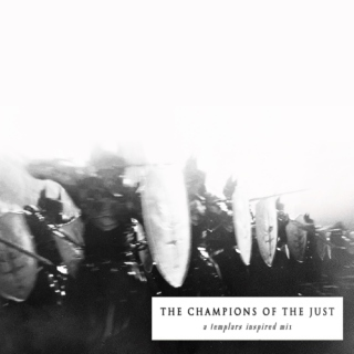The Champions of the Just