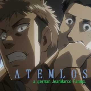 ATEMLOS; JeanMarco Fanmix
