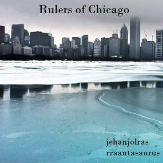 Rulers of Chicago