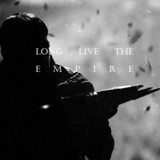 long live the Empire